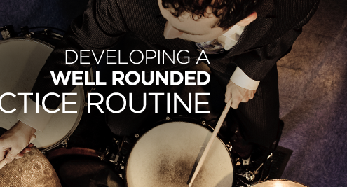 Developing a well-rounded practice routine