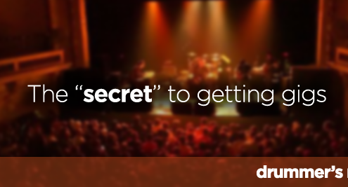 The secret to getting gigs